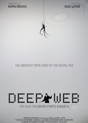 Deep Web: The Untold Story of BitCoin and Silk Road poster