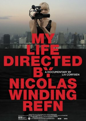 My Life Directed By Nicolas Winding Refn poster