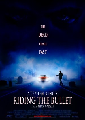 Riding the Bullet poster