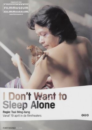 I Don't Want To Sleep Alone poster