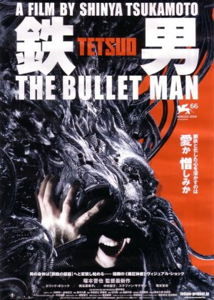 Tetsuo: The Bullet Man poster