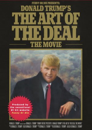 Donald Trump's The Art of the Deal: The Movie poster