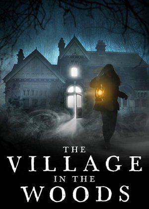 Village in the Woods poster